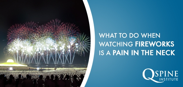 Neck Pain Watching Fireworks