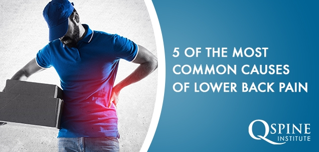 5 of the Most Common Causes of Lower Back Pain