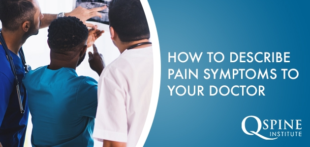How to Describe Pain Symptoms to Your Doctor