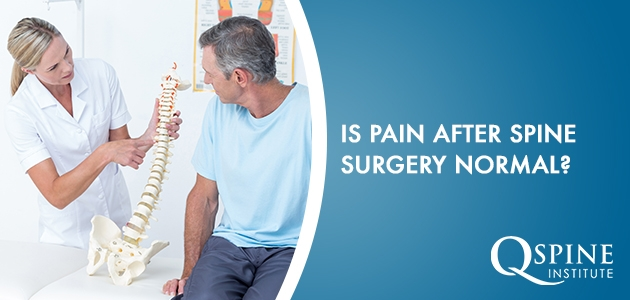Is Pain After Spine Surgery Normal?